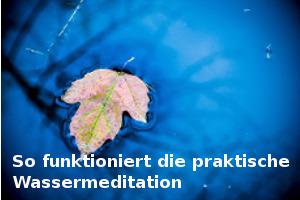 Elementemeditation Wasser Heilung Herbst